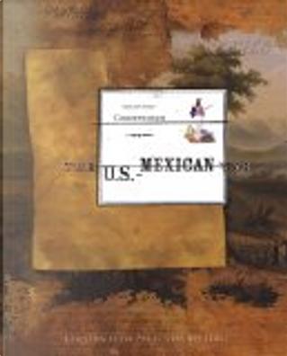 The U.S.-Mexican War by Carol Christensen