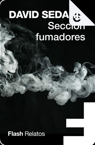 Sección fumadores by David Sedaris