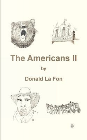 The Americans Ll by Donald LA Fon
