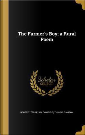 FARMERS BOY A RURAL POEM by Robert 1766-1823 Bloomfield