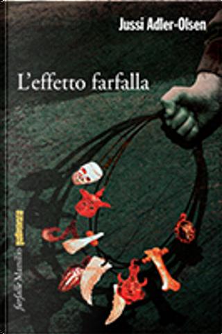 L'effetto farfalla by Jussi Adler-Olsen