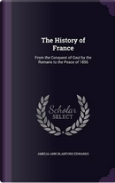 The History of France by Amelia Ann Blanford Edwards