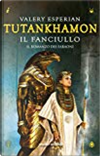 Tutankhamon il fanciullo by Valery Esperian