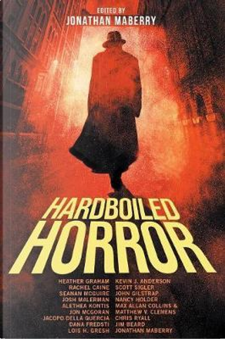 Hardboiled Horror by HEATHER GRAHAM