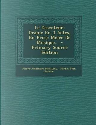 Le Deserteur by Pierre-Alexandre Monsigny