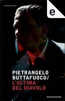 L'ultima del diavolo by Pietrangelo Buttafuoco