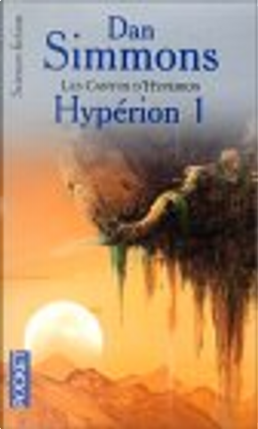 Les Cantos d'Hypérion, tome 1 by Dan Simmons, Guy Abadia