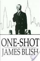 One-Shot by James Blish