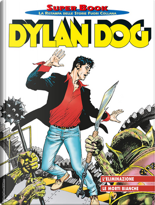 Dylan Dog Super Book n. 73 by Giovanni Gualdoni, Mauro Uzzeo, Roberto Recchioni