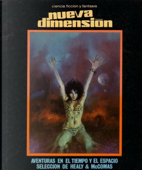 Nueva dimensión - 46 by Alfred Elton Van Vogt, Lewis Padgett, Maurice A. Hugi, P. Schuyler Miller, Robert Moore Williams, Ross Rocklynne