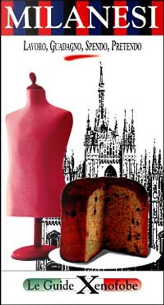 Milanesi by Enrico Bertolino