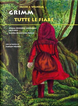 Tutte le fiabe by Jakob Grimm, Wilhelm Grimm