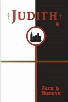 Judith by Zack Budryk