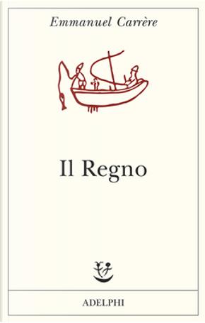 Il Regno by Emmanuel Carrere