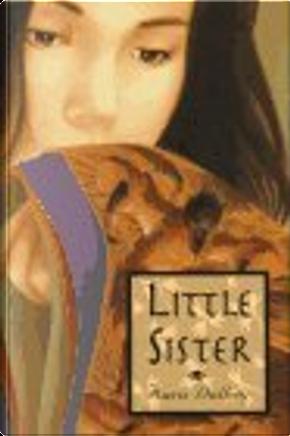 Little Sister by Kara Dalkey