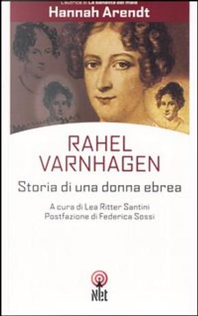 Rahel Varnhagen by Hannah Arendt