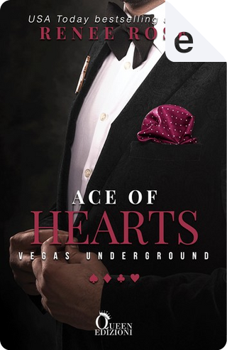 Ace of hearts by Renee Rose