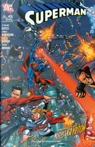 Superman n. 45 by Eduardo Pansica, James Robinson, Pete Woods, Sterling Gates, Travis Moore