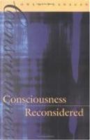 Consciousness Reconsidered by Owen J. Flanagan