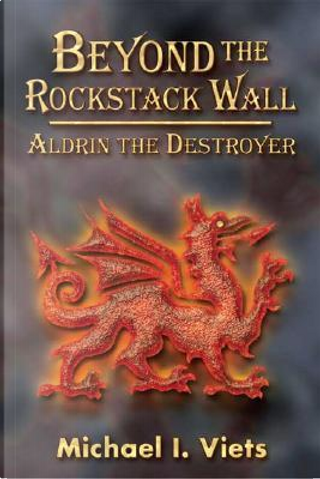 Beyond the Rockstack Wall by Michael I. Viets
