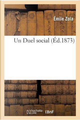 Un Duel Social by Emile Zola