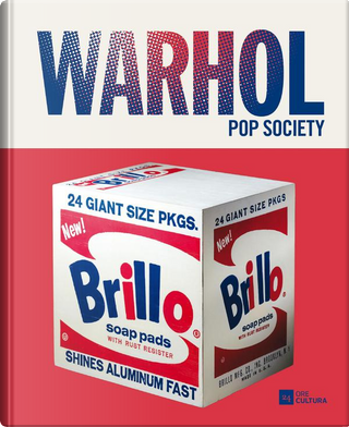 Warhol by Carlo Freccero, Chiara Savino, Luca Beatrice, Maurizio Ferraris