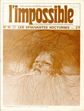 L'Impossible n. 10, avril 1972 by Didier Hénique, Jean-Pierre Planque, Jean-Pol Laselle, Pierre Descamps, Simon Lalande