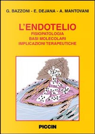L'endotelio by Alberto Mantovani, Elisabetta Dejana, Gianfranco Bazzoni