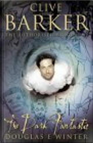 Clive Barker by Douglas E. Winter