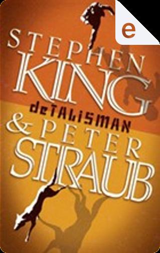 De talisman by Peter Straub, Stephen King