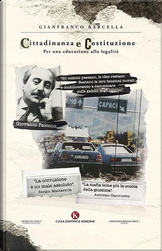 Cittadinanza e Costituzione by Gianfranco Barcella