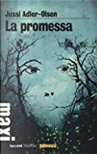 La promessa by Jussi Adler-Olsen