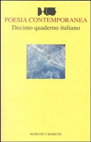 Poesia Contemporanea by Andrea Breda Minello, Corrado Benigni, Francesca Matteoni, Gilda Policastro, Italo Testa, Laura Pugno, Luigi Nacci