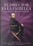 El director es la estrella by Peter Bogdanovich