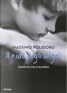 Il nido degli angeli. Eravamo solo bambini by Massimo Polidoro