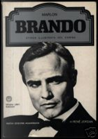 Marlon Brando by R. Bianchi, René Jordan