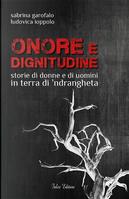 Onore e dignitudine by Ludovica Ioppolo, Sabrina Garofalo
