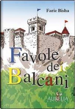Favole dei balcani by Farie Bisha