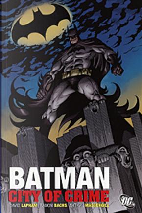 Batman by David Lapham