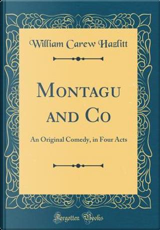 Montagu and Co by William Carew Hazlitt