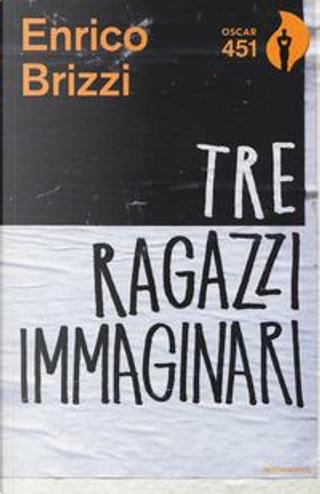 Tre ragazzi immaginari by Enrico Brizzi