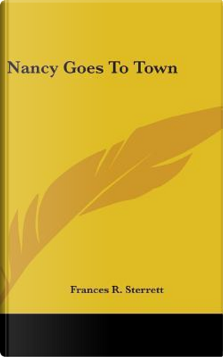 Nancy Goes to Town by Frances R. Sterrett