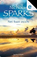 Nei tuoi occhi by Nicholas Sparks