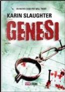 Genesi by Karin Slaughter