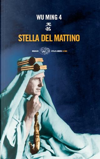 Stella del mattino by Wu Ming 4