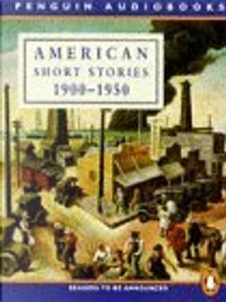 American Short Stories: 1900-1950