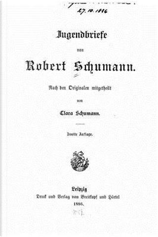 Jugendbriefe Von Robert Schumann by Robert Schumann