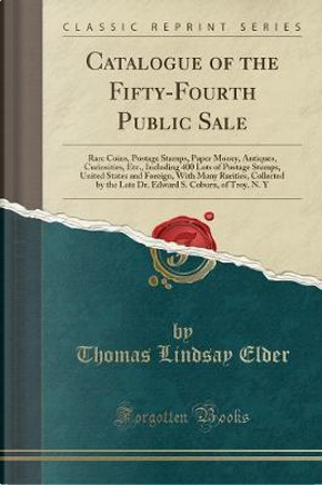 Catalogue of the Fifty-Fourth Public Sale by Thomas Lindsay Elder