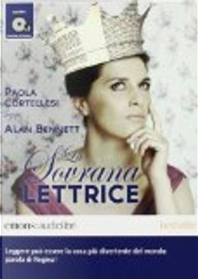La sovrana lettrice by Alan Bennett