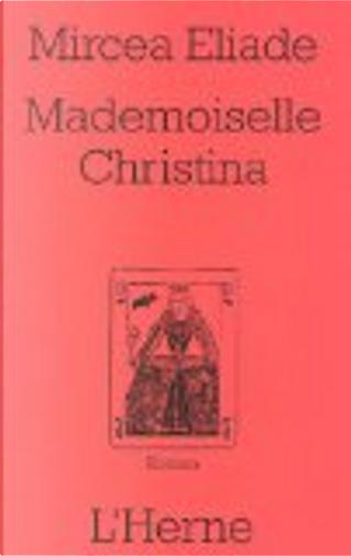 Mademoiselle Christina by Mircea Eliade
